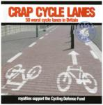 Crap Cycle Lanes and Other Madness
